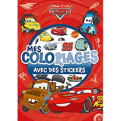 CARS - Mes Coloriages avec Stickers - Disney Pixar