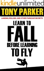 Learn to Fall Before Learning To Fly: Landing, Rolling, and Other Parkour Secrets