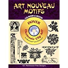 Art Nouveau Motifs CD-ROM and Book (Dover Pictorial Archives)