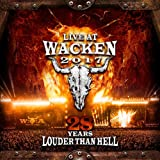 Live at Wacken 2017-28 Years Louder Than Hell - Verschiedene Interpreten