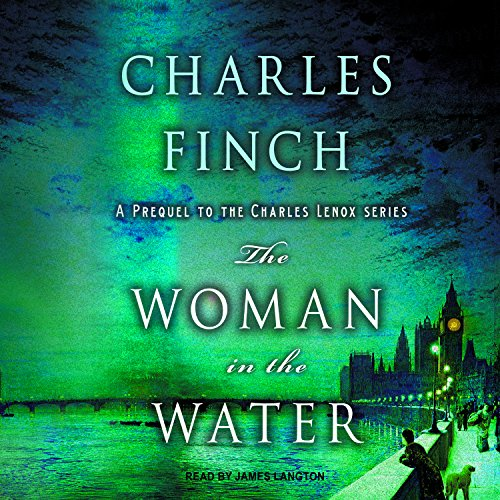 The Woman in the Water (Charles Lenox Mysteries, Band 11) Lenox Bands
