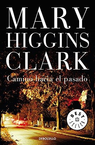 Camino hacia el pasado (Spanish Edition)