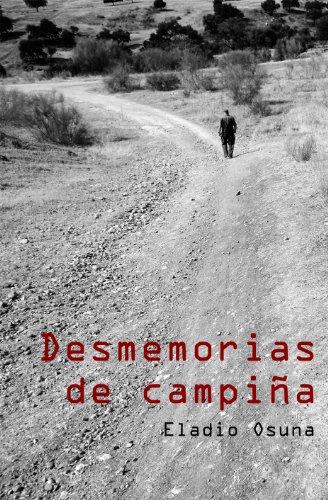 Desmemorias de Campiña por Eladio Osuna