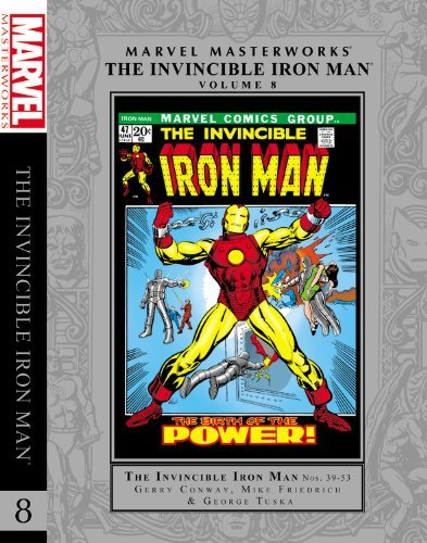 Marvel Masterworks: The Invincible Iron Man - Volume 8 (Marvel Masterworks (Unnumbered)) by Gerry Conway (2013-05-14)