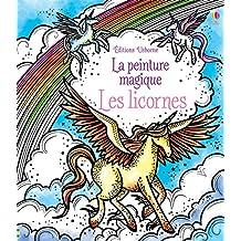 Les licornes - La peinture magique