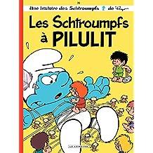 Les Schtroumpfs - tome 31 - Les Schtroumpfs à Pilulit