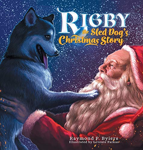 Rigby the Sled Dog's Christmas Story