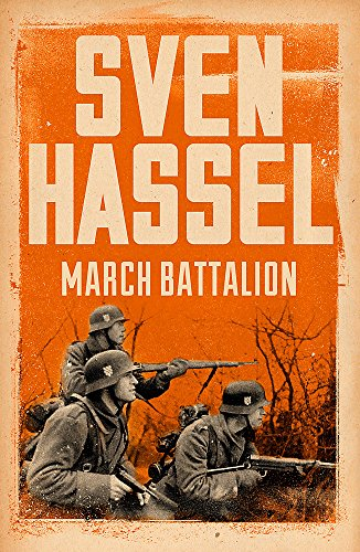 March Battalion (Sven Hassel War Classics) por Sven Hassel