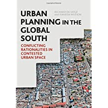 Urban Planning in the Global South: Conflicting Rationalities in Contested Urban Space