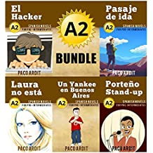 Spanish Novels: Pre Intermediate's Bundle A2 - Five Spanish Short Stories for Pre Intermediates in a Single Book (Learn Spanish Boxset #2)