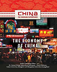 The Economy of China (China: The Emerging Superpower)