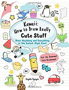 Kawaii: How to Draw Really