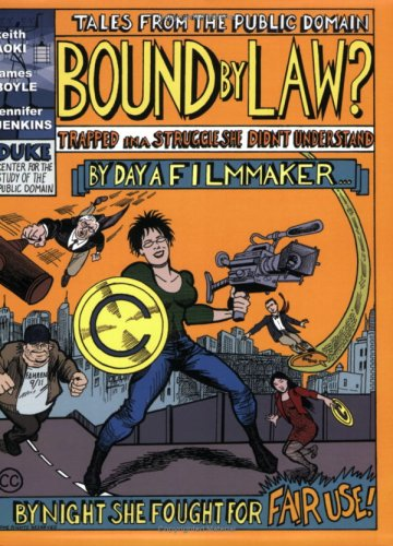 Bound By Law? (Tales from the Public Domain)