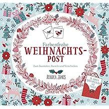 Farbenfrohe Weihnachtspost - Zum Ausmalen, Basteln und Verschicken