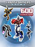 Transformers prime : 600 autocollants et 32 pages de jeux