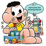 Cascão – Oficina de Brinquedos (Portuguese Edition)
