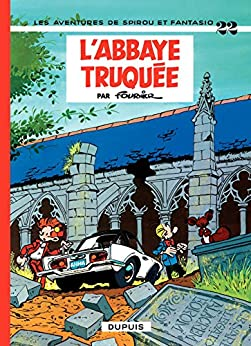 Spirou et Fantasio - Tome 22 - LABBAYE TRUQUEE