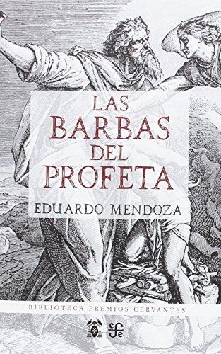Las barbas del profeta (Biblioteca  Premios Cervantes)