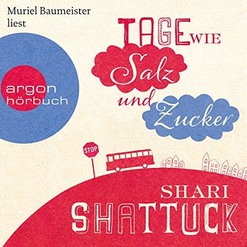 Buchseite und Rezensionen zu 'Tage wie Salz und Zucker' von Shari Shattuck