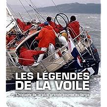 Les légendes de la voile : Whitbread/Volvo Ocean Race 1973-2009