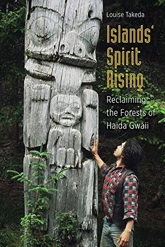Islands' Spirit Rising: Reclaiming the Forests of Haida Gwaii by Louise Takeda (2015-03-19)