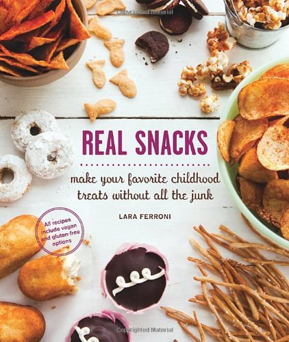 real-snacks-make-your-favorite-childhood-treats-without-all-the-junk