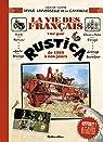 La vie des français racontée par Rustica, de 1928 à nos jours par Lynch