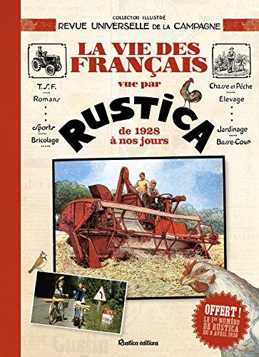 La vie des français racontée par Rustica, de 1928 à nos jours par Edouard Lynch