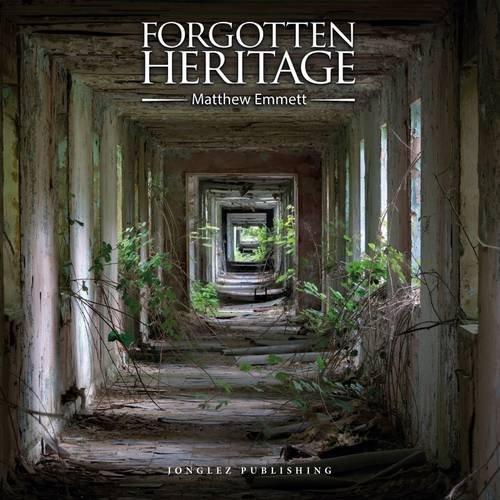 forgotten-heritage-ediz-illustrata