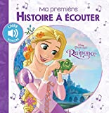 Raiponce, MA PREMIERE HISTOIRE A ECOUTER