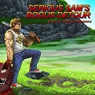 Serious Sam's Bogus Detour (Video Game Soundtrack)