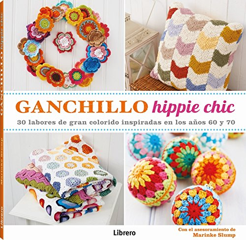 Ganchillo Hippie Chic por Marinke Slump