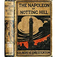 The Napoleon of Notting Hill (Illustrated) (English Edition)