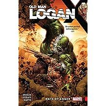 Wolverine: Old Man Logan Vol. 6: Days of Anger (Old Man Logan (2016-2018)) (English Edition)