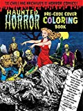 Haunted Horror Pre-Code Cover Coloring Book Volume 1 - Best Reviews Guide