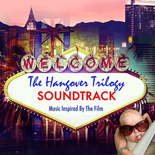 The Hangover Trilogy Soundtrac...