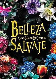 Belleza salvaje par Anna-Marie McLemore