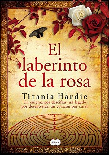 El laberinto de la rosa por Titania Hardie