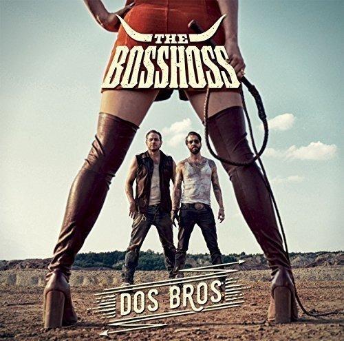 the Bosshoss: Dos Bros (Audio CD)