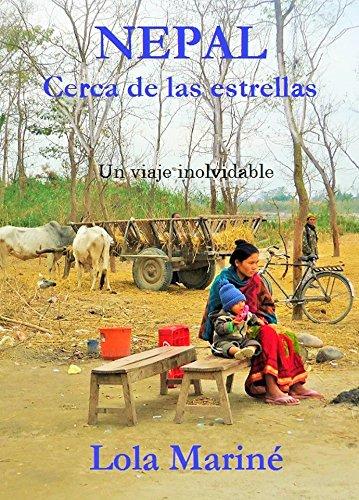 NEPAL, CERCA DE LAS ESTRELLAS por Lola Mariné