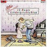 Songtexte von Rolf Zuckowski - 12 Bunte Liedergeschichten