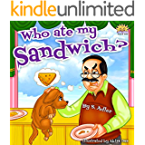"Children's picture book:""WHO ATE MY SANDWICH?""(Bedtime story)Book for kids(Beginner reader)Rhymes, read along, Early learning(first grade)Animals story ... level 1) (""UNCLE JAKE""- funny & values 3)"