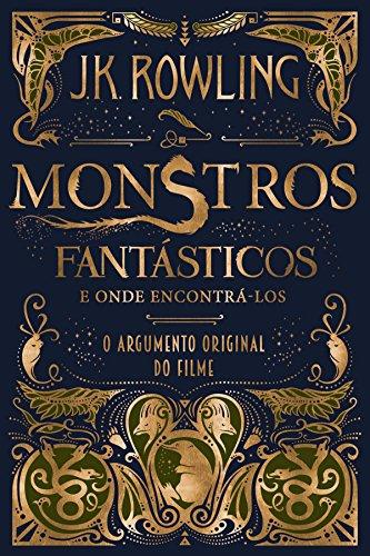 monstros-fantasticos-e-onde-encontra-los-o-argumento-original