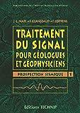 Image de Traitement du signal pour géologues et géophysiciens, numéro 1, prospection sismique
