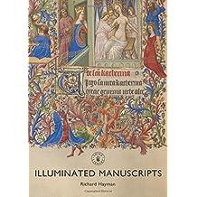 Illuminated Manuscripts (Shire Library, Band 841)