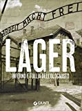 Lager. Inferno e follia dell'olocausto