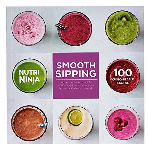 Nutri Ninja Lisse Sirotant 100Recettes Livre de Cuisine pour Blender Individuel Cb492W