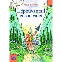 L'épouvantail et son valet (Folio Junior)