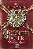 Dirk Husemann: Die Bücherjäger