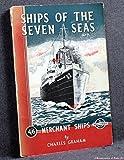 Ships of the Seven Seas: 2.- Merchant Ships